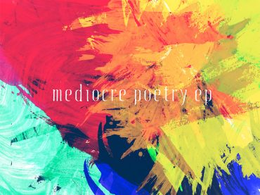 Mediocre Poetry EP
